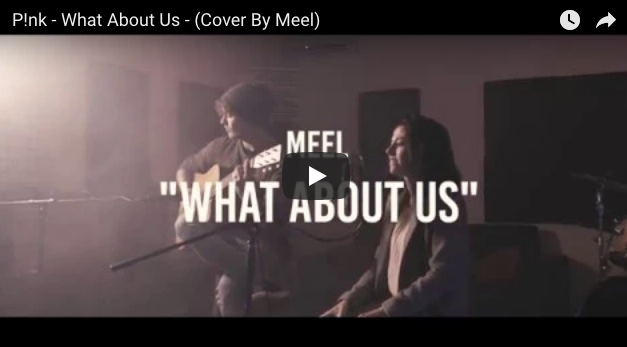 Pink – What About Us (cover by Meel)